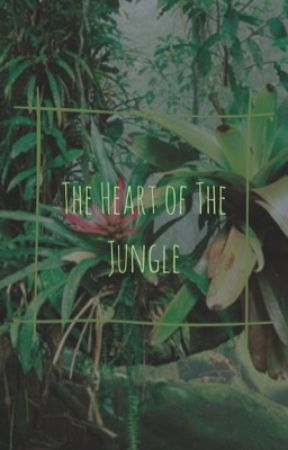 The Heart of The Jungle [ Mexico's Diary ] by aph_mexiNO