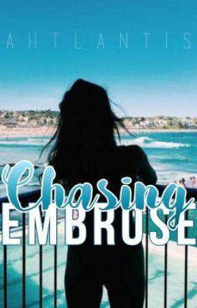 Chasing Embrose by ahtlantis