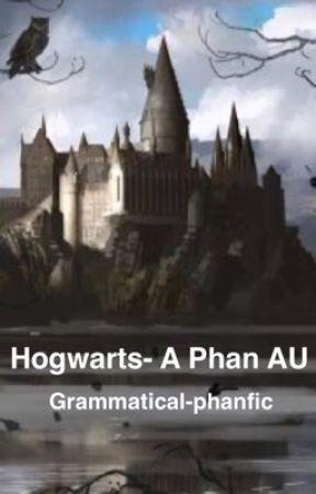 Hogwarts: A Phan AU by grammatical-phanfic