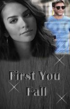 First You Fall by SusieMC76