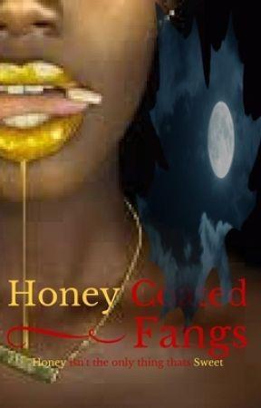 Honey Coated Fangs by Ahhnajoliecopley