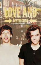 Love and Destruction {L.S} by Pietra_Meow