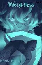 Weightless (Book 1) Voltron FanFic [Voltron WA 2018] by Infinity_Pikachu