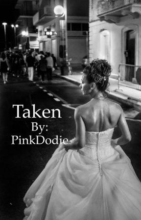 Taken  by PinkDodie