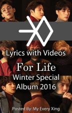 EXO (For Life Album 2016) Lyrics with Videos by MyEveryXing