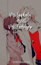 Ms. Suplada meets Mr. Feelingero (Ongoing) by _Quiet_Writer