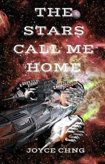 The Stars Call Me Home