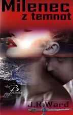 Milenec z temnot 1 - J.R.Ward by Xautors