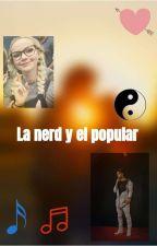 La popular y el nerd 🤓 ( Emma y abraham ) by mayttearias1