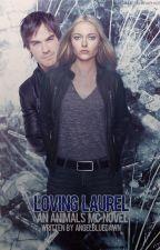 Loving Laurel by AngelBlueDawn