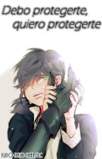 Debo protegerte, quiero protegerte [Miraculous Ladybug Fanfic] by KuroNekoChanMLC