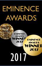 Eminence Awards 2017 [OPEN!] by Eminence_Awards