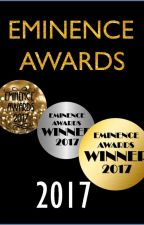 Eminence Awards 2017 [CLOSED||Judging In Progress] by Eminence_Awards
