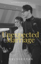 Unexpected Marriage (KATHNIEL) by maleviecent