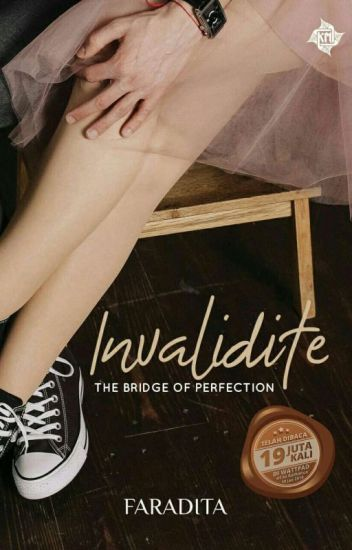 Image result for INVALIDITE: THE BRIDGE OF PERFECTION wattpad