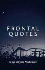 [ Wql ] Frontal Quotes. by tasyaamuhtaridii