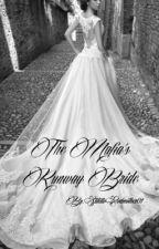 DDPS #1: The Mafia's Runaway Bride (On hold) by StilettoGodmother01