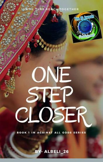 One Step Closer : Until We Reach Together (Book 1 In Against All Odds Series)