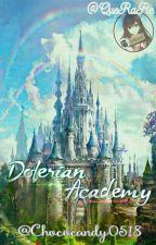Dolerian Academy (END) by chococandy0518