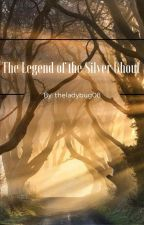 The Legend of the Silver Ghoul by theladybug08