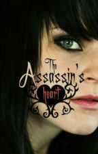 The Assassin's Heart ( A short story ) by H4Y13Y