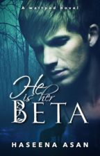 He Is Her Beta | Bad Boy x Bad Girl | by Its_Just_A_Heart