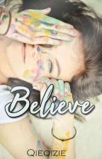 Believe by Qieqizie