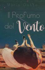 Il profumo del Vento//Cartaceo by MariaDotto_