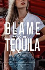ZWCS#1: Blame It On Tequila by frappauchino