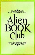 Alien Book Club (Open and Active) by BibiLey