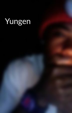 Yungen by SpydaHiTimez