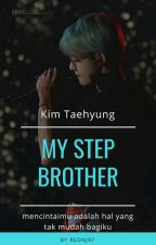 My Step Brother (Kth) by ReonJ97