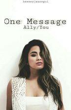 One Message (Ally/You) by heeeeyjauregui