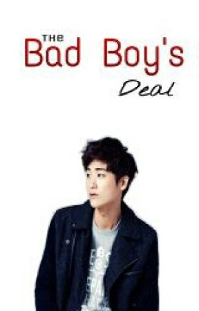 The Bad Boy's Deal | SLOW UPDATE | by MaknaeOfOblivious
