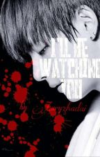 I'll be watching you [vhope] by ZuryZhadai