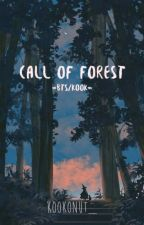 Call Of Forest [BTS/Kook] || On-going by kookonut_