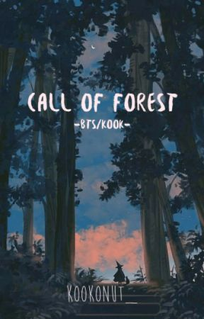 Call Of Forest ||  ✓ by kookonut_
