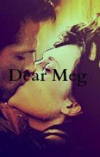 Dear Meg by kali27