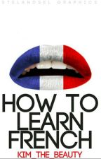 How To Learn French  by livelylovingly