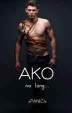 Ako na Lang Sana [boyxboy] by xPANICx