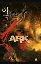 Ark by kishinyx