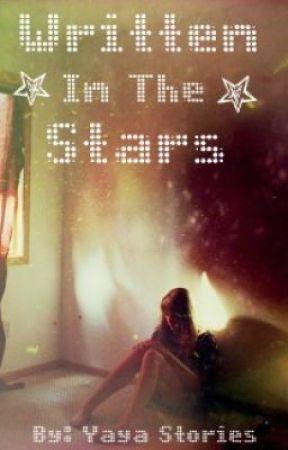 Written In The Stars by YayaStories14