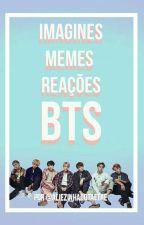 Imagines, Memes, Reações Bts by Etae_Army