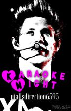 Karaoke Night (Niall Horan AU) by niallsdirection6595