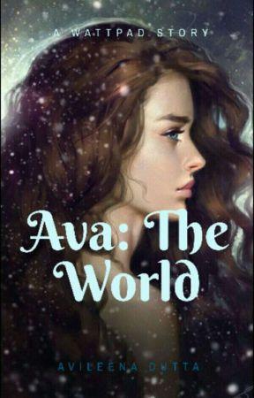 Ava: The World by Avileena47