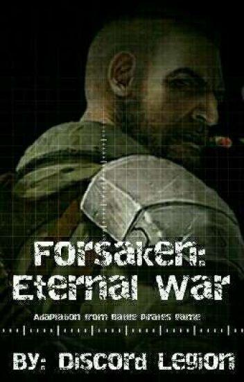 Forsaken: Eternal War (Adaptation from Battle Pirates game)