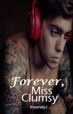 4: Forever, Miss Clumsy (John Pearce/Justice Crew Fanfic) by InsanelyJ