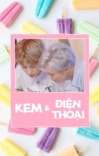 [NCT DREAM/JenRen] Kem và điện thoại (của RenJun nhưng nằm trong tay JeNo) by HyeJinP