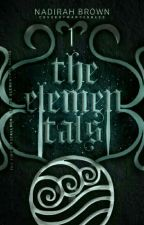 The Elementals (First Book of the Elemental Series) by nadirahbrown