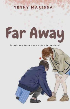 Far Away by yennymarissa